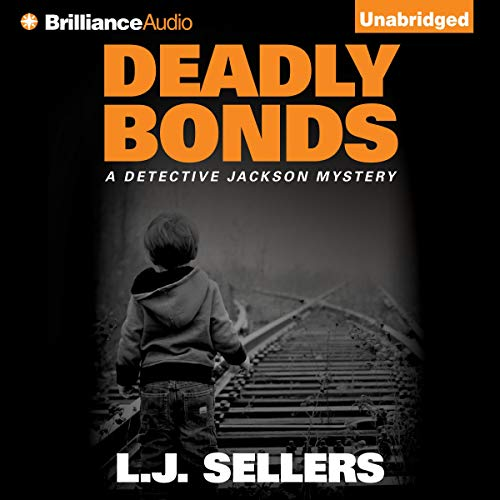 Deadly Bonds audiobook cover art