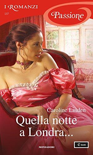 Caroline Linden - Verità sul duca vol.01. Quella notte a Londra (2016)