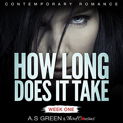 How Long Does It Take - Week One audiobook cover art