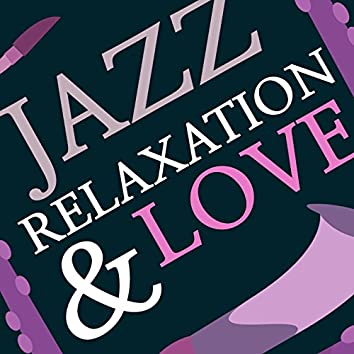 Jazz Relaxation & Love