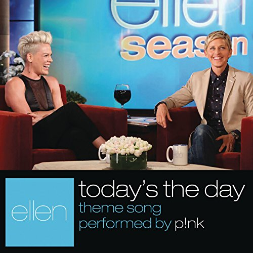 """Today's The Day (From """"The Ellen DeGeneres Show"""")"""