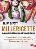 Millericette. Il meglio della cucina tradizionale, regionale e internazionale, sperimentata da tre generazioni di cuochi