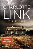 Die Suche: Kriminalroman - (Die Kate-Linville-Reihe, Band 2) - Charlotte Link