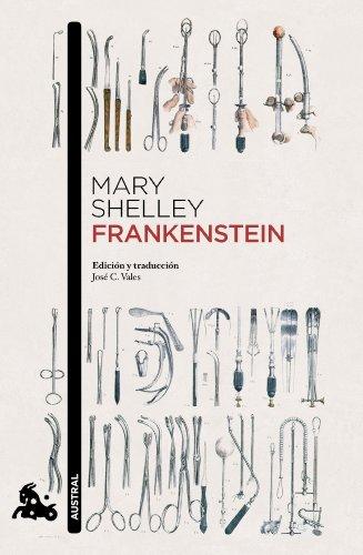 Frankenstein: Introducción y traducción de José C. Vales: 2 (Clásica)