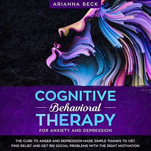 Cognitive Behavioral Therapy for Anxiety and Depression cover art