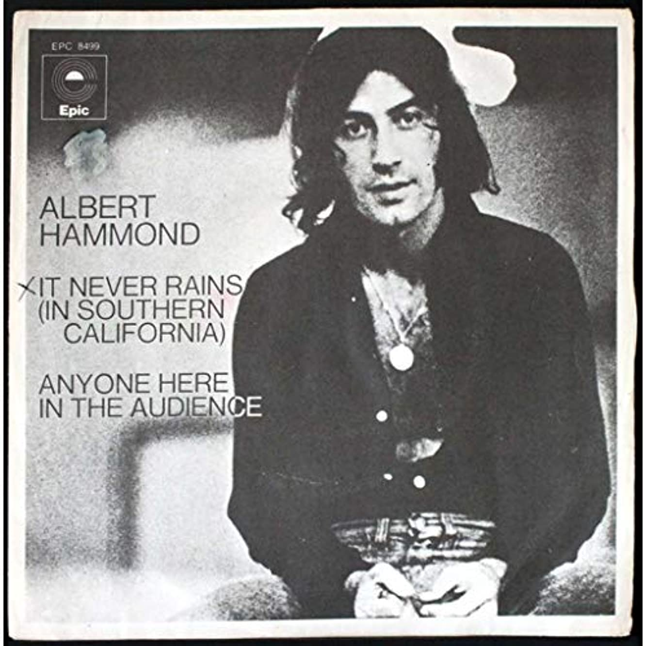 Albert Hammond - It Never Rains In Southern California - Epic - EPC S 8499