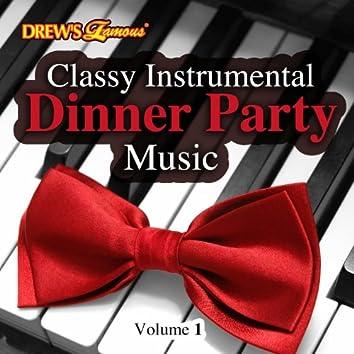 Classy Instrumental Dinner Party Music, Vol. 1
