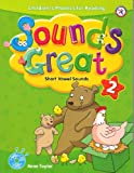 Sounds Great 2, Children's Phonics for Reading - Short Vowel Sounds (with 2 Hybrid CDs)