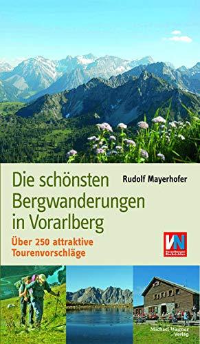 Die schönsten Bergwanderungen in Vorarlberg