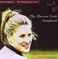 Schubert:Therese Grob Songbook