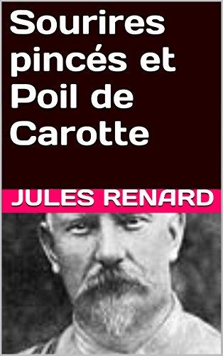 Sourires pincés et Poil de Carotte (French Edition)