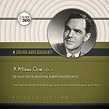 x minus 1 - X Minus One, Vol. 1  (Hollywood 360 Classic Radio Collection) (Classic Radio Sci-fi)