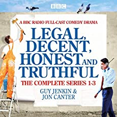 Legal, Decent, Honest And Truthful - The Complete Series 1-3