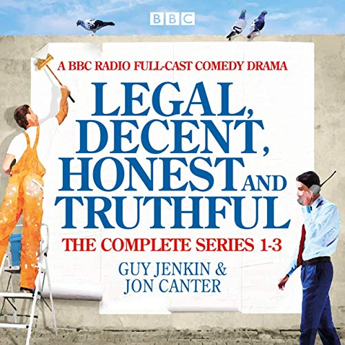 Couverture de Legal, Decent, Honest and Truthful: The Complete Series 1-3