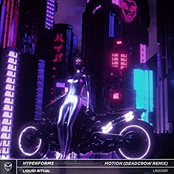 MOTION (Deadcrow Remix)