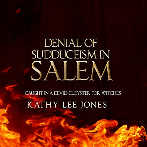 Denial of Sudduceism in Salem audiobook cover art
