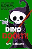 Dino Doom!: Volume 2 (The Chronicles Of Rocky And Binx: AKA The Steam Punk Kid And The Angel Of Death) [Idioma Inglés]