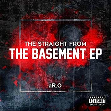 The Straight from the Basement EP