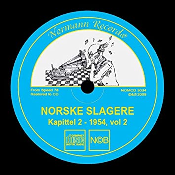 Norske Slagere 1954, Vol 2