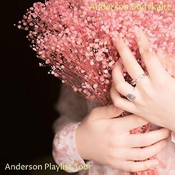 Anderson Playlist Tour
