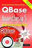 QBase Anaesthesia with CD-ROM: Volume 5, MCOs for the Final FRCA - Edward Hammond