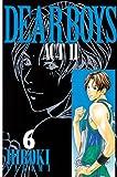 DEAR BOYS ACT II(6) (月刊少年マガジンコミックス)