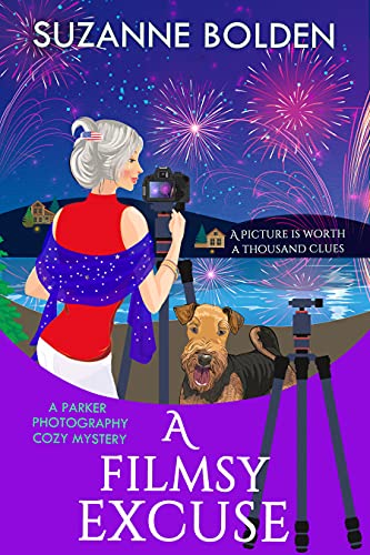 A Filmsy Excuse: A Parker Photography Cozy Mystery by [Suzanne Bolden]