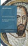 De Saulo a Paulo: El rabino que se cayó del caballo: 43 (Camino de Damasco)