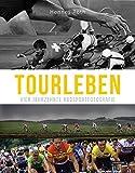 Tourleben: Vier Jahrzehnte Radsportfotografie - Hennes Roth