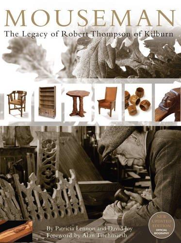 Mouseman: The Legacy of Robert Thompson of Kilburn