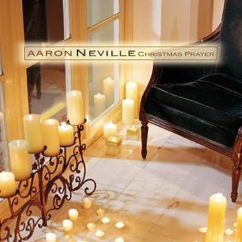 Christmas Prayer by Aaron Neville  2005-09-13