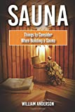Sauna: Things To Consider When B...