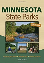 Minnesota State Parks: How to Get There, What to Do, Where to Do It PDF