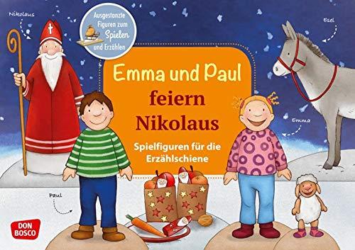 Emma und Paul feiern Nikolaus. Spielfiguren für die Erzählschiene. Ausgestanzte Figuren zum Spielen und Erzählen. Für Kinder von 1-5 Jahren. Fördert ... für die Erzählschiene)