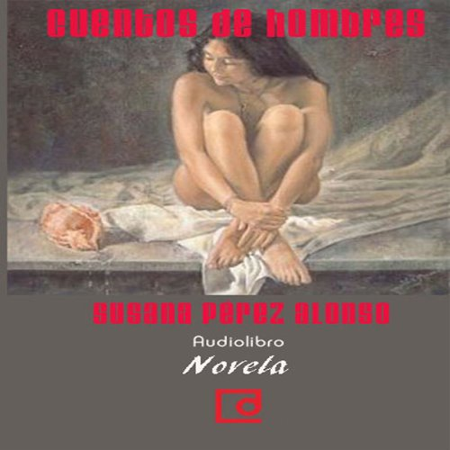 Cuentos de hombres [Tales of Men] audiobook cover art