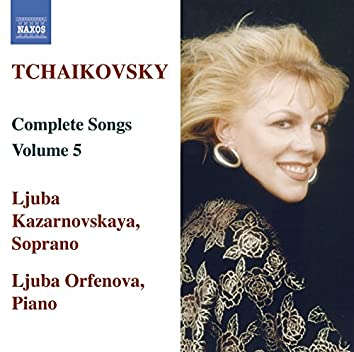 Tchaikovsky: Songs (Complete), Vol.  5