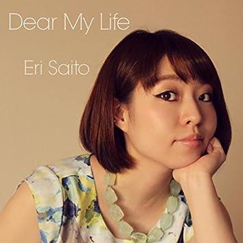 Dear My Life