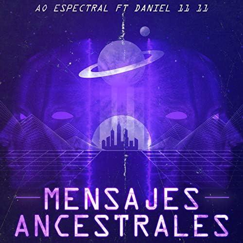 AO Espectral feat. Daniel 11 11