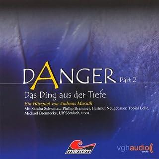 Das Ding aus der Tiefe (Danger 2) Titelbild