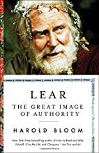 Lear: The Great Image of Authority (3) (Shakespeare's Personalities)