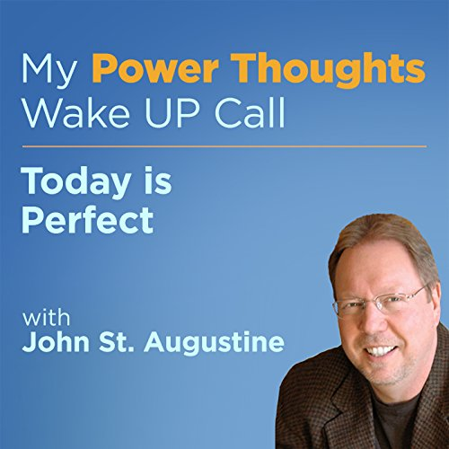 Today is Perfect with John St. Augustine cover art