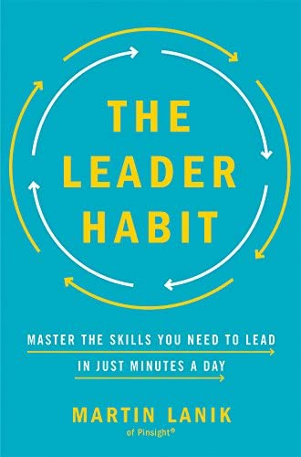 The Leader Habit Master the Skills You Need to Lead in Just Minutes a Day product image