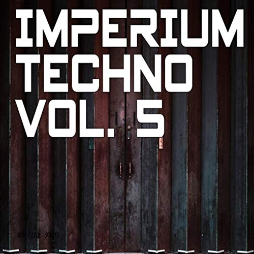 Imperium Techno, Vol. 5 (Mixed by Adam Carling)