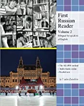 First Russian Reader (Volume 2): Bilingual for Speakers of English (Graded Russian Readers) (Russian and English Edition)