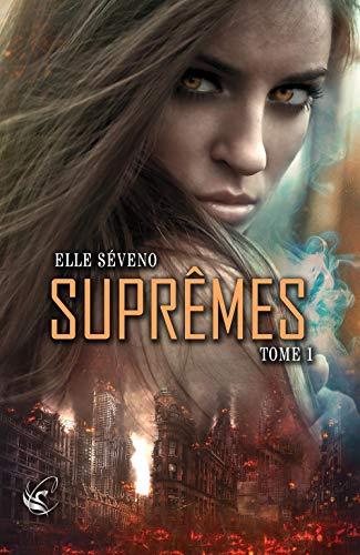 Supremes : Tome 1 par [Elle Séveno, Cora Graphics, CyPLoG]