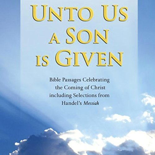 Unto Us a Son is Given audiobook cover art