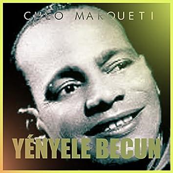 Yenyele Becun (Remastered)