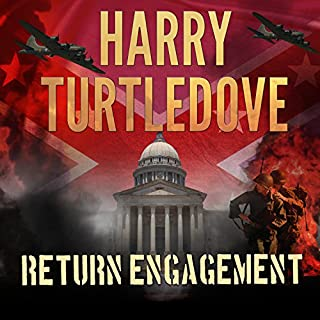 Return Engagement     Settling Accounts, Book 1              By:                                                                                                                                 Harry Turtledove                               Narrated by:                                                                                                                                 Paul Costanzo                      Length: 25 hrs and 33 mins     11 ratings     Overall 4.5