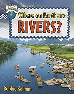Where On Earth Are Rivers