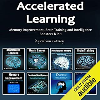 Accelerated Learning: Memory Improvement, Brain Training and Intelligence Boosters 8 in 1 cover art